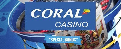 How much is the welcome bonus of Coral casino?