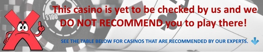 Our experts do not recommend you to play in this casino!